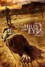 The Hills Have Eyes II – Dealuri însângerate 2 (2007)