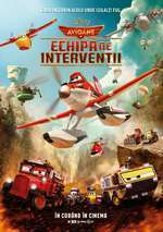 Planes: Fire & Rescue - Avioane: Echipa de intervenţii (2014)