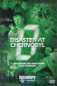 Zero Hour: Disaster at Chernobyl Discovery Channel (2004)