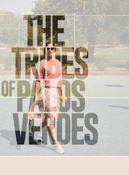 The Tribes of Palos Verdes (2017) – Triburile din Palos Verdes