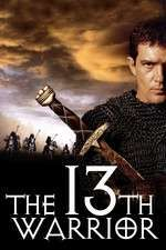 The 13th Warrior - Al 13-lea Razboinic (1999) - filme online