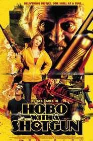 Hobo with a Shotgun (2011)  e