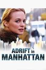 Adrift in Manhattan - Rătăciţi prin Manhattan (2007)