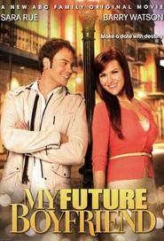 My Future Boyfriend (2011) - Filme online