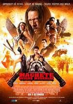 Machete Kills - Machete: Ucigaş meseriaş (2013)