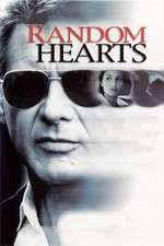 Random Hearts – Ironia sorţii (1999) – filme online