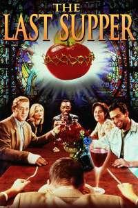 The Last Supper - Ultima cină (1995)