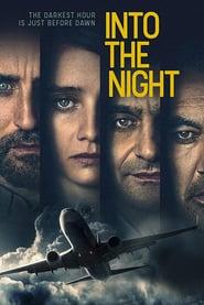 Into the Night (2020) - Serial TV - În negura nopții