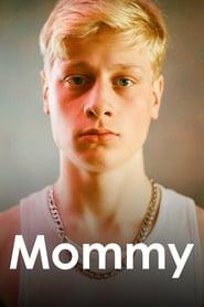 Mommy - Mami (2014)