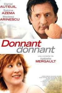 Donnant donnant - Fair is Fair (2010) - filme online