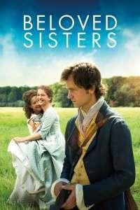 Beloved Sisters - Între două surori (2014) - filme online
