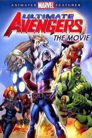 Ultimate Avengers – Apărătorii dreptăţii (2006)