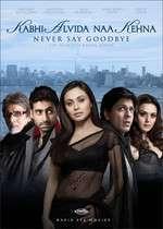 Kabhi Alvida Naa Kehna - Să nu spui niciodată adio (2006)
