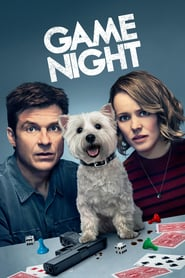 Game Night (2018) - Jocul de-a detectivii