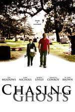 Chasing Ghosts (2015) - filme online