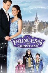 A Princess for Christmas – Crăciunul la Castel (2011)