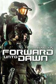 Halo 4: Forward Unto Dawn (2012) - filme online