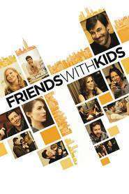 Friends with Kids (2011) - filme online gratis