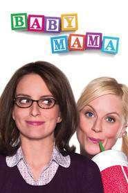 Baby Mama - Mama copilului meu (2008)