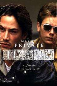 My Own Private Idaho - Dragoste şi moarte în Idaho (1991)