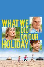 What We Did on Our Holiday (2014) - filme online