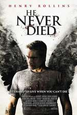 He Never Died (2015) - filme online