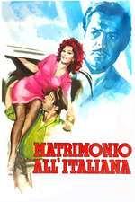 Matrimonio all'italiana - Căsătorie în stil italian (1964) - filme online