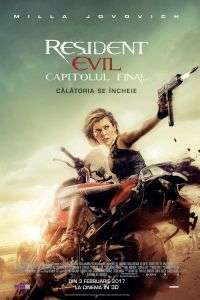 Resident Evil: The Final Chapter - Resident Evil: Capitolul final (2016)