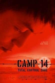 Camp 14: Total Control Zone - Lagărul 14: Zonă de control total (2012)