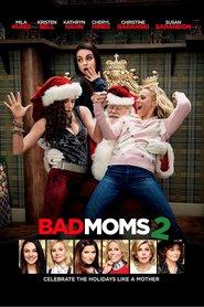 A Bad Moms Christmas – Mame bune și nebune 2 (2017) – filme online