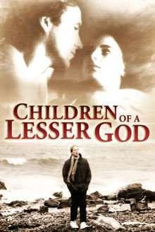 Children of a Lesser God - Copii unui Dumnezeu mai mic (1986) - filme online