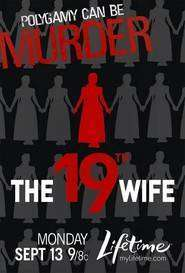 The 19th Wife - A 19-a soție (2010) - filme online