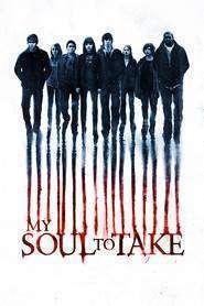 My Soul to Take - Ia sufletul meu (2010)