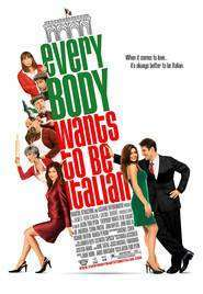 Everybody Wants to Be Italian (2007) - filme online