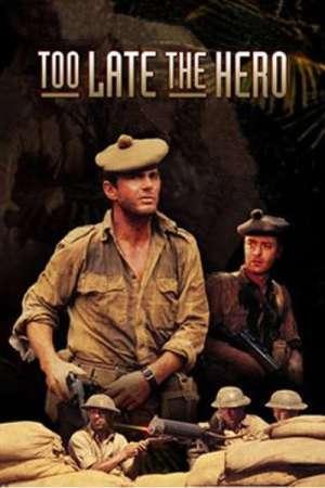 Too Late the Hero - Prea târziu pentru eroi (1970) - filme online