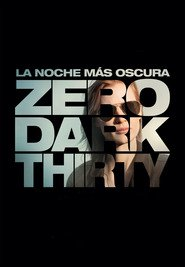 Zero Dark Thirty - Misiunea: 00.30 A.M. (2012)
