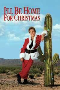I'll be home for Christmas - De Crăciun mă întorc la tine (1998)  e