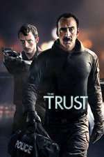 The Trust (2016) - filme online subtitrate