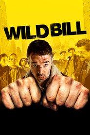 Wild Bill (2011) – filme online gratis