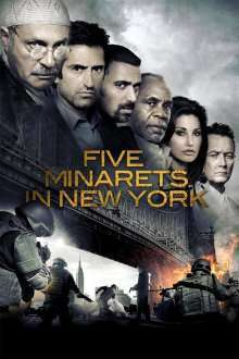 Five Minarets in New York - Cinci minarete în New York (2010) - filme online hd