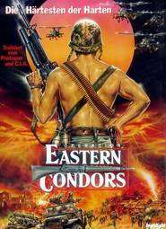 Eastern Condors - Captivi in infern -  (1987)