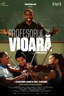 Tudo Que Aprendemos Juntos - Profesorul de vioară (2015) - filme online