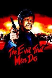 The Evil That Men Do - Vânătoarea (1984) - filme online