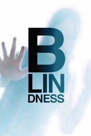 Blindness (2008) - Alb orbitor
