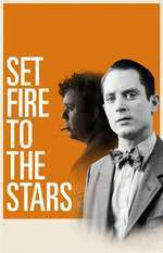 Set Fire to the Stars (2014) - filme online