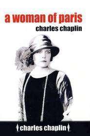 A Woman of Paris - Pariziana (1923)