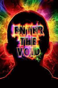 Enter the Void (2009) - filme online