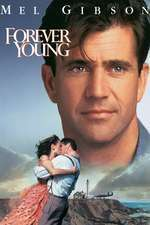 Forever Young - Pururea tânăr (1992) - filme online