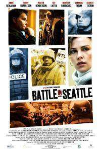 Battle in Seattle (2007) - filme online gratis