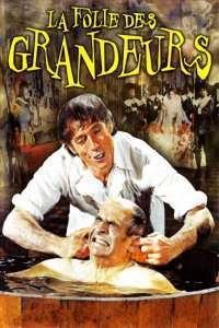 La folie des grandeurs - Mânia grandorii (1971)